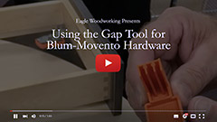 Video: Using the Gap Tool for Blum/Movento Hardware