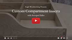 Video: Drawer with Custom Compartment Inserts and Scooped Sides